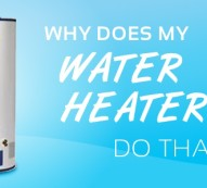why does my water heater do that
